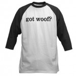 Today's Obsession: woof (duh)