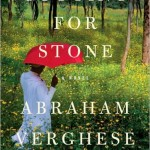 What I'm Reading: Cutting for Stone by Abraham Verghese